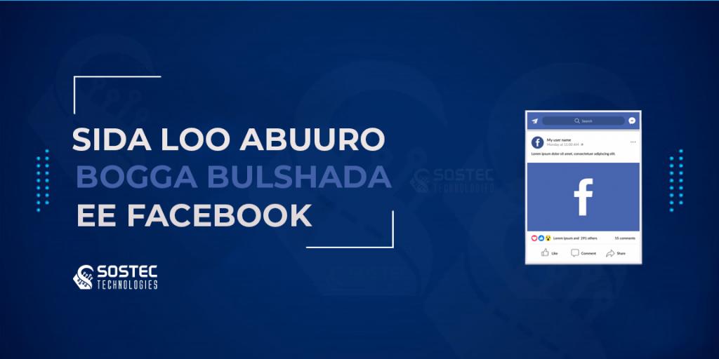 Sida loo abuuro bogga bulshada ee facebook